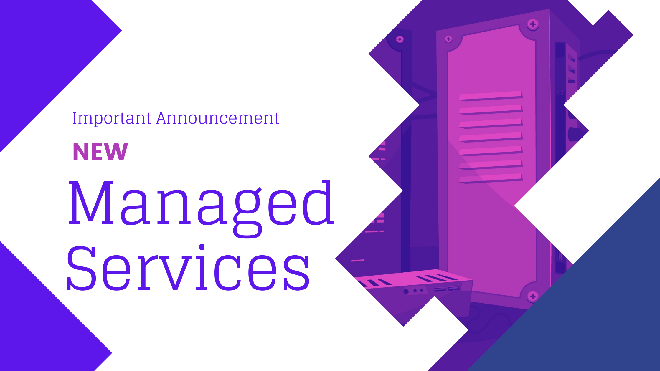 Important: Upcoming changes to our Managed Servers